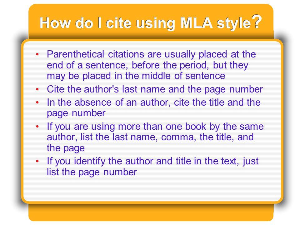 How do I cite using MLA style .