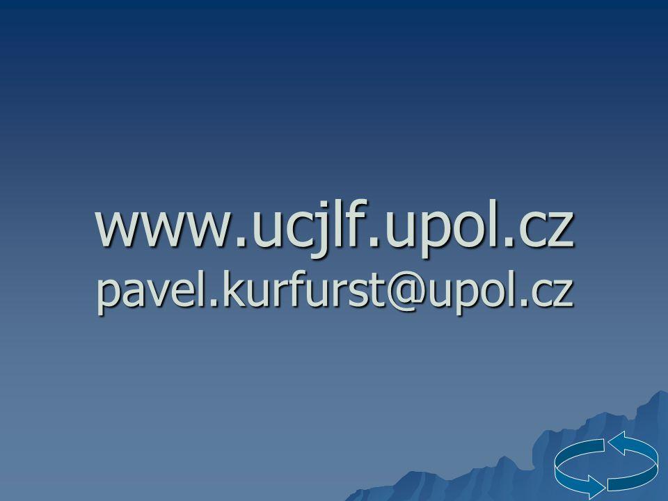 www.ucjlf.upol.cz pavel.kurfurst@upol.cz