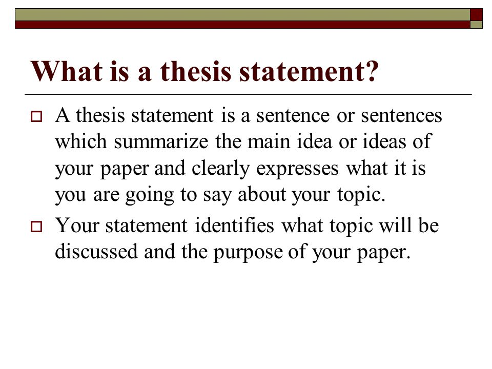  Your thesis statement will have two parts. The first part states the topic.