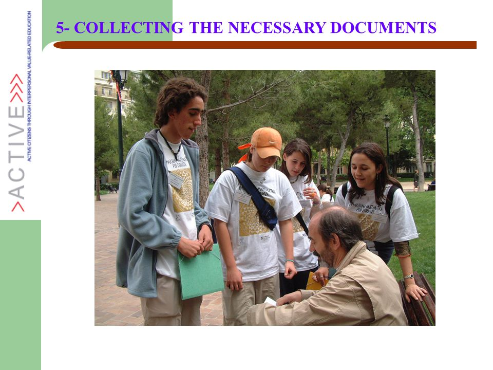 5- COLLECTING THE NECESSARY DOCUMENTS
