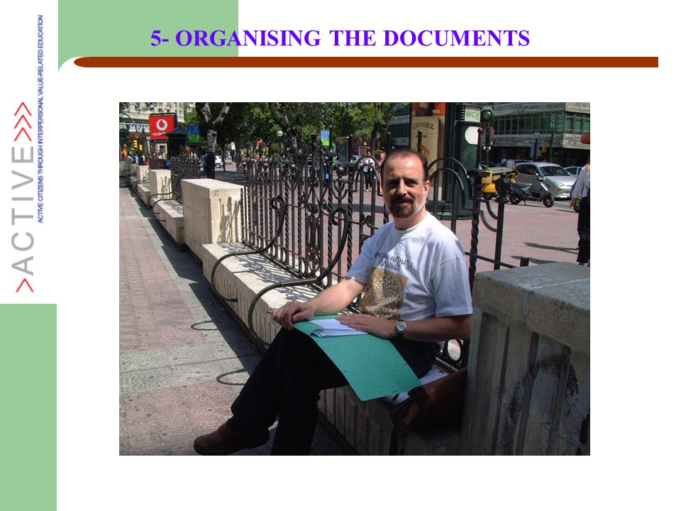5- ORGANISING THE DOCUMENTS