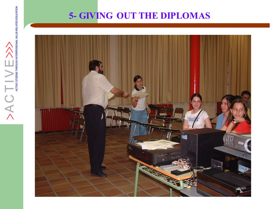 5- GIVING OUT THE DIPLOMAS