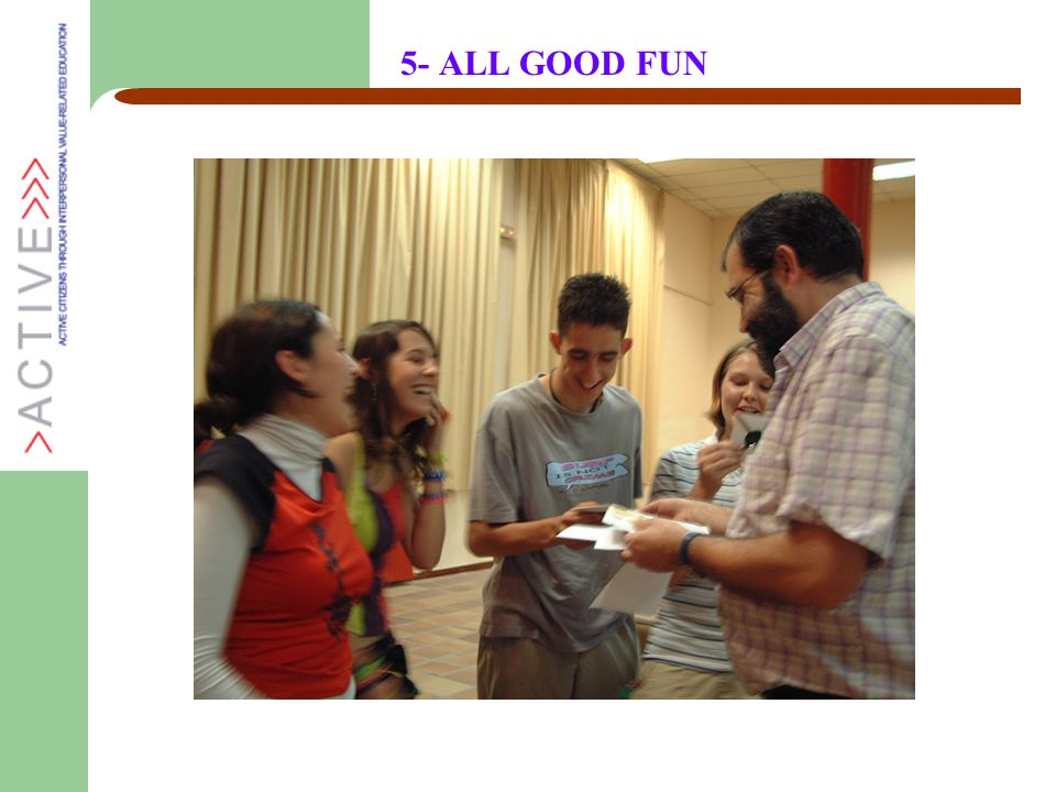 5- ALL GOOD FUN