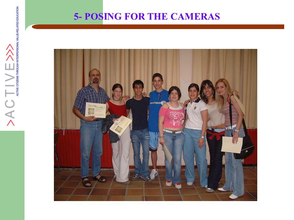 5- POSING FOR THE CAMERAS