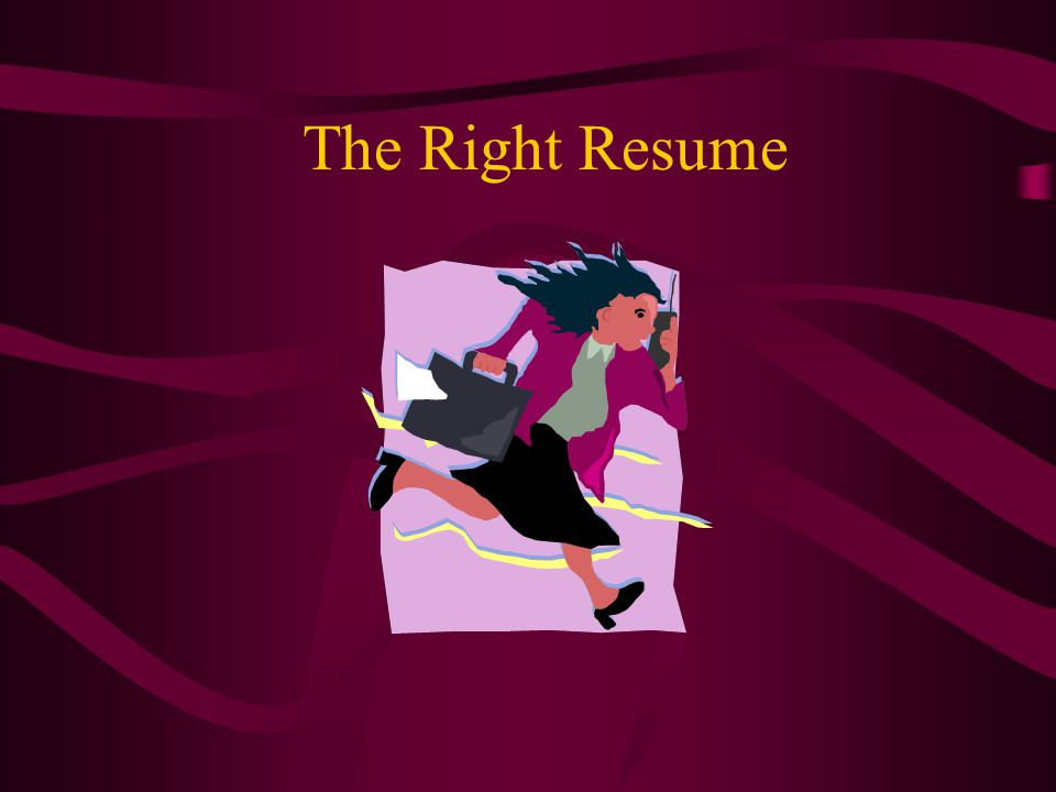 The Right Resume