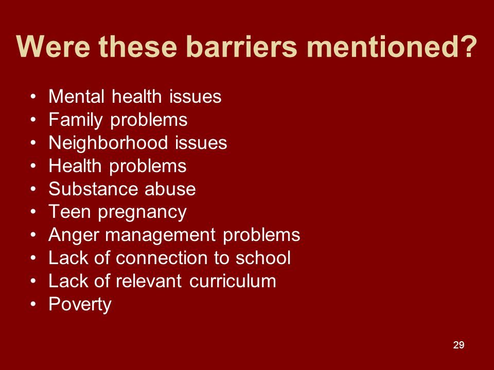 29 Were these barriers mentioned.