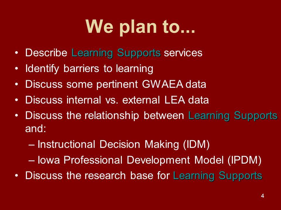 4 We plan to...