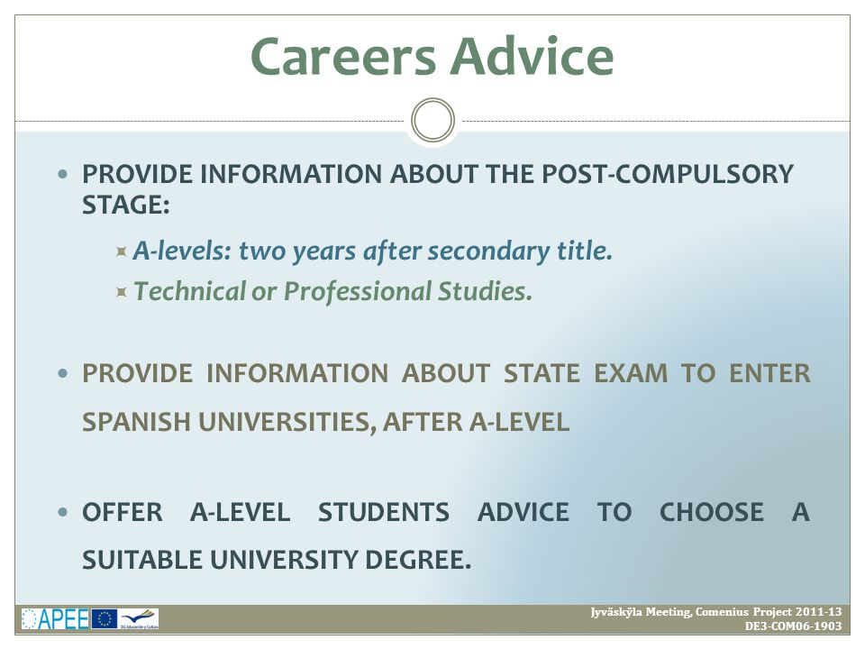 PROVIDE INFORMATION ABOUT THE POST-COMPULSORY STAGE:  A-levels: two years after secondary title.