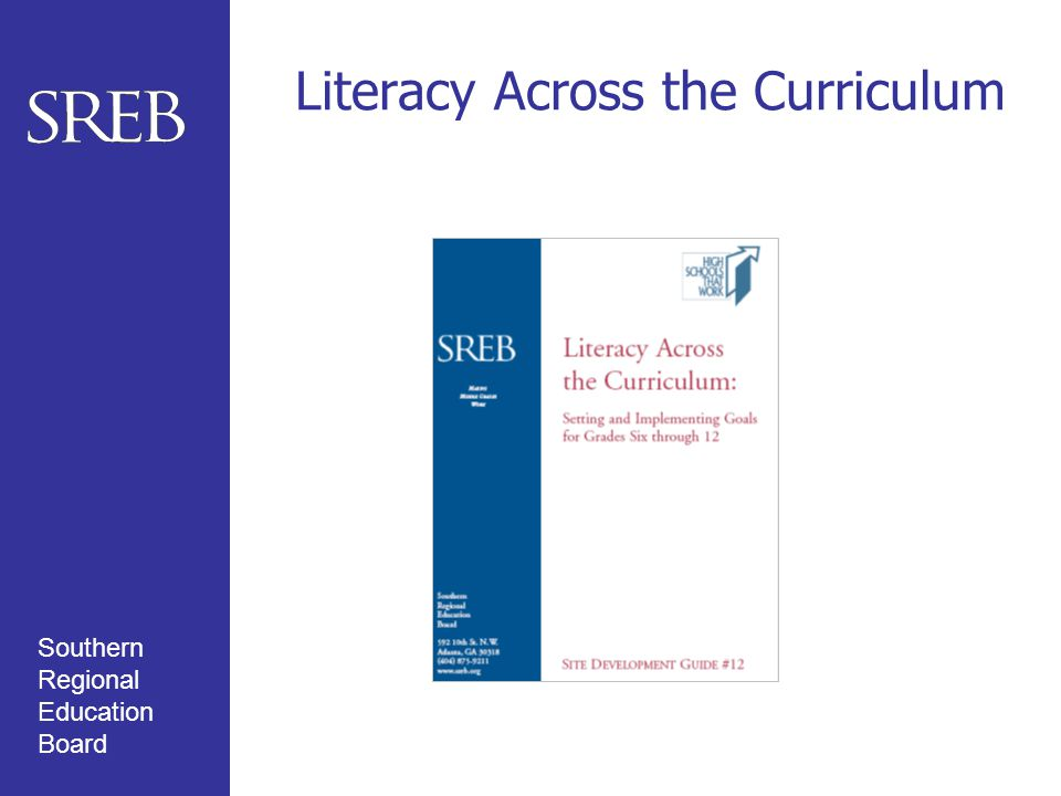Southern Regional Education Board Literacy Across the Curriculum