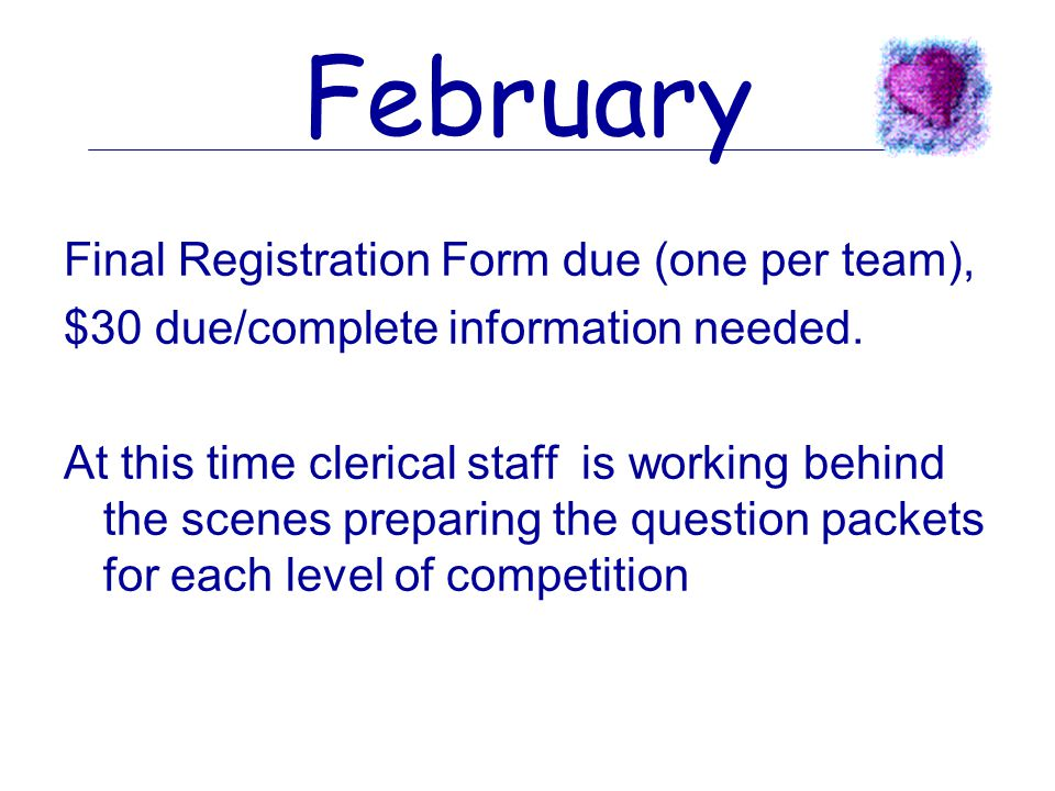 JANUARY LETTER AND FINAL REGISTRATION FORM MAILED See Handouts. January