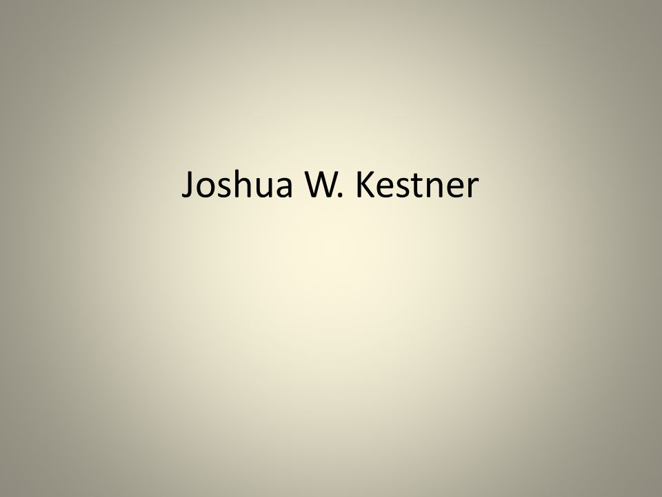 Joshua W. Kestner