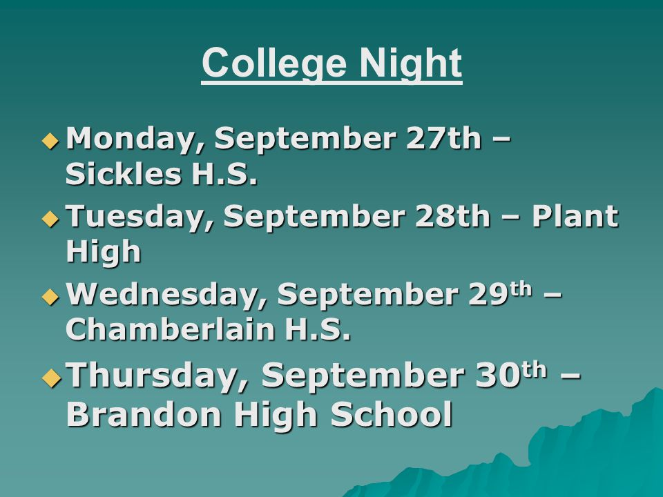 College Night  Monday, September 27th – Sickles H.S.