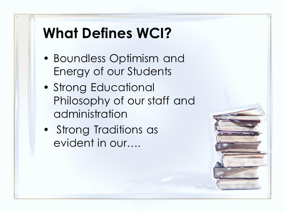 What Defines WCI.