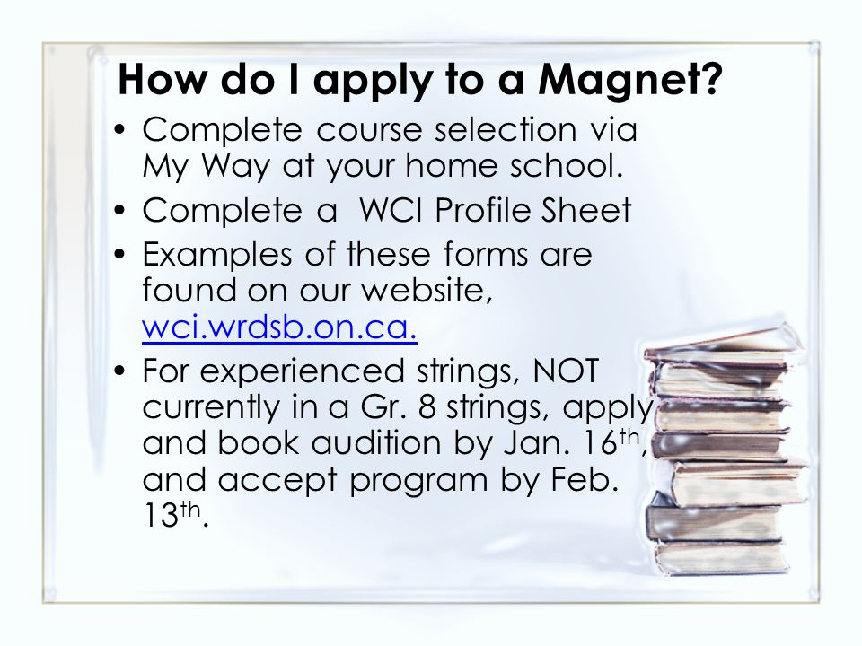 How do I apply to a Magnet. Complete course selection via My Way at your home school.