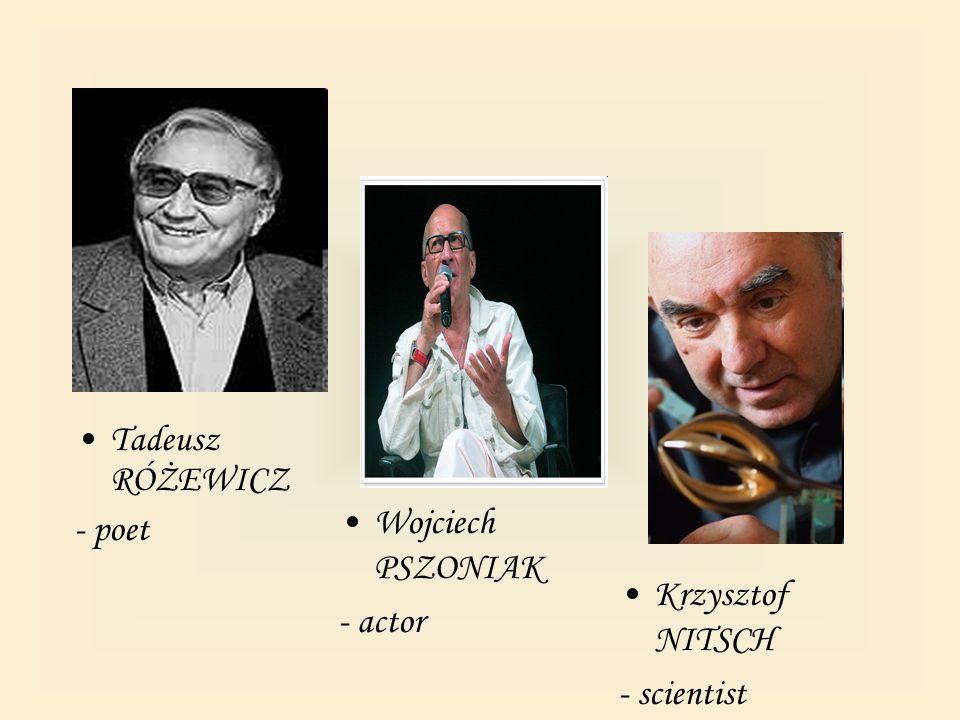 Famous people born in Gliwice Stanisław SOYKA - singer Adam ZAGAJEWSKI - poet
