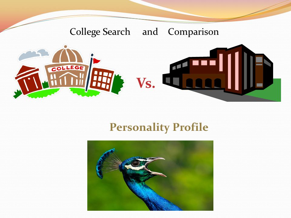Personality Profile College Search and Comparison Vs.