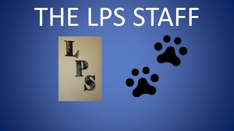 THE LPS STAFF