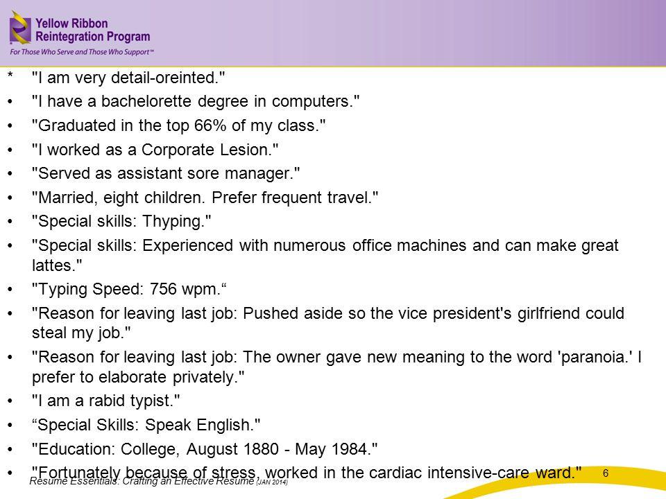 Resume Essentials: Crafting an Effective Resume (JAN 2014) *