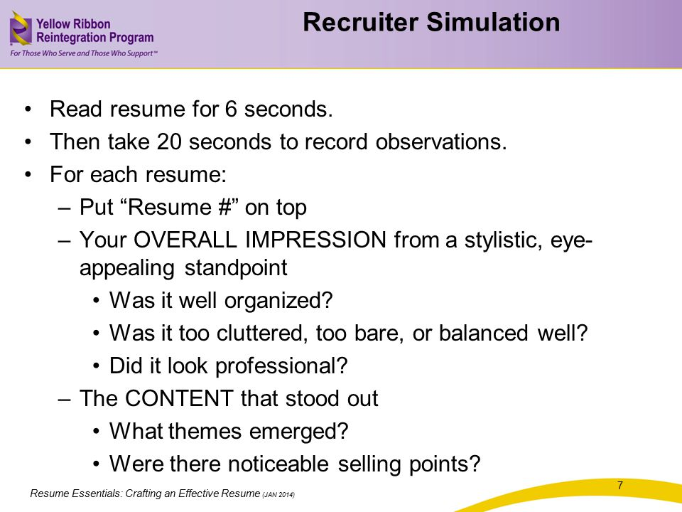 Resume Essentials: Crafting an Effective Resume (JAN 2014) 18 The resume focuses on you and the past.