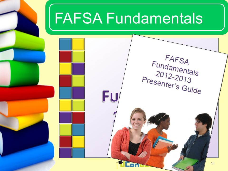 UCanGo2 FAFSA Fundamentals 48
