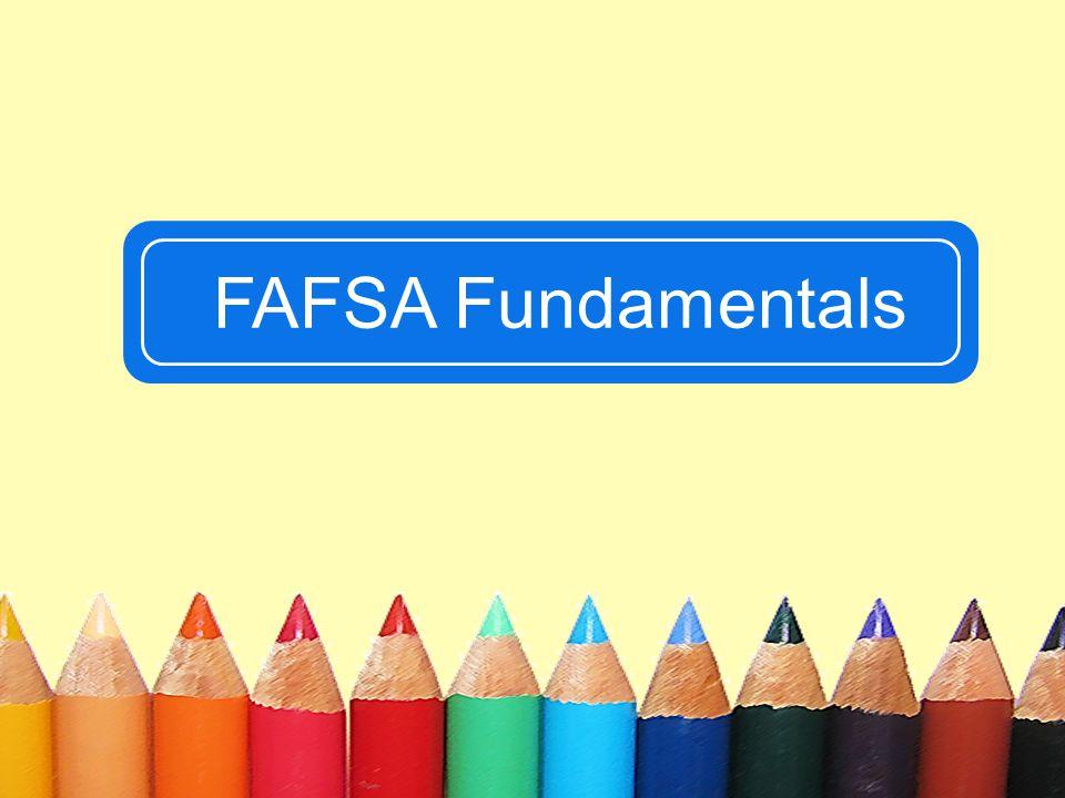 FAFSA Fundamentals 76