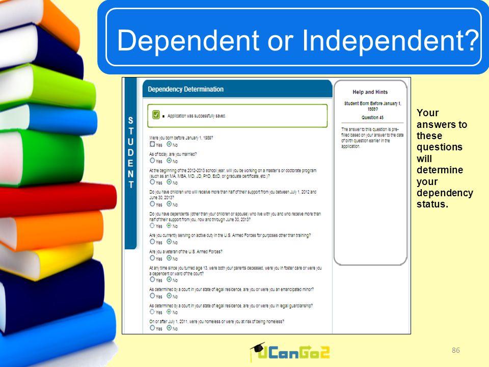 UCanGo2 Dependent or Independent.