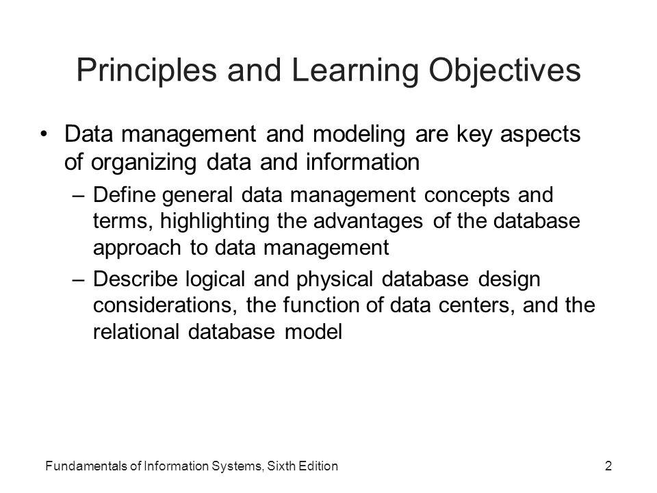 Fundamentals of Information Systems, Sixth Edition33 Storing and Retrieving Data (continued)