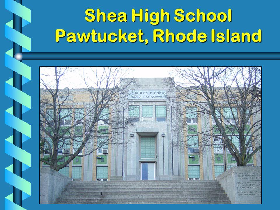 Shea High School Pawtucket, Rhode Island