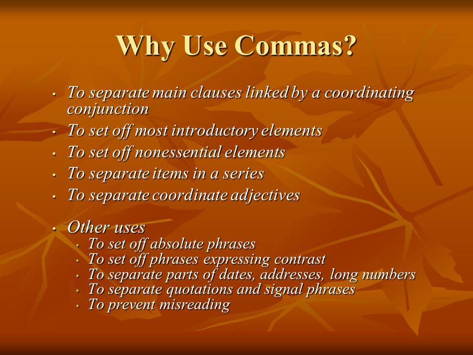 Why Use Commas.