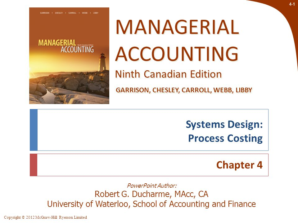 4-42 Copyright © 2012 McGraw-Hill Ryerson Limited Applying Costs LO 4