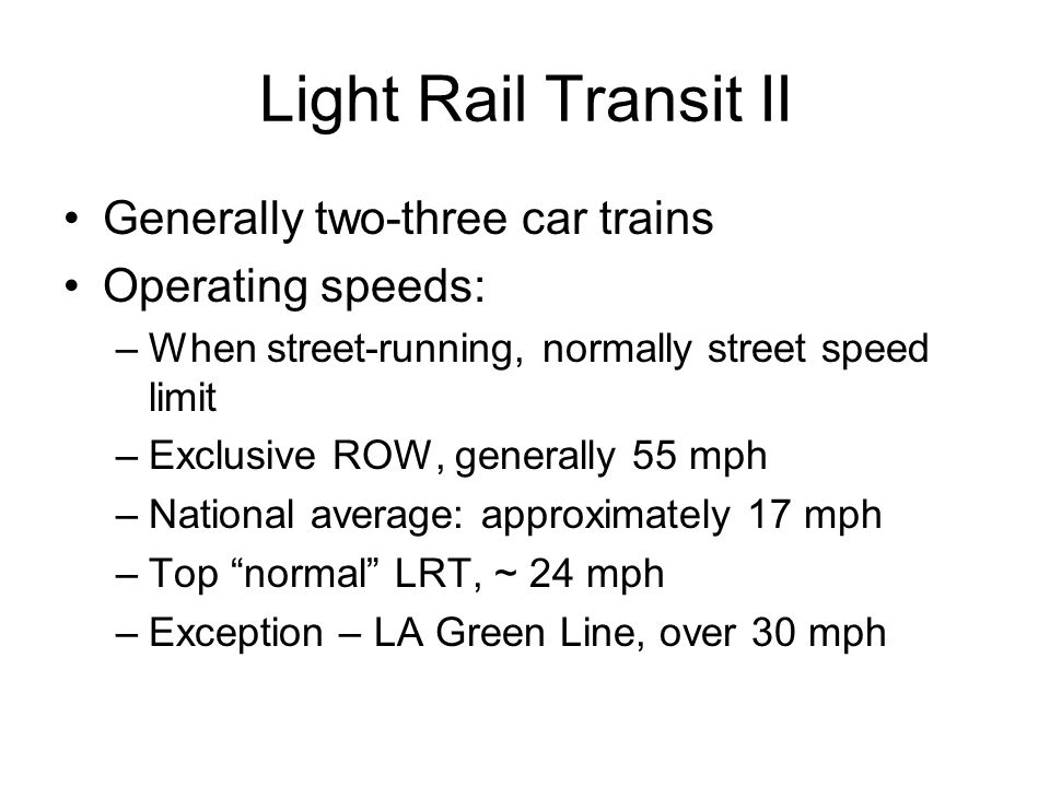 Example of Cost/New Passenger Confusion Frankly, light rail is very expensive.