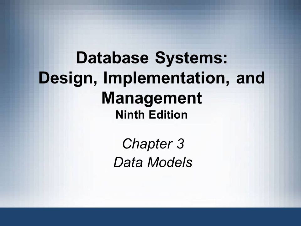 42 The Internal Model Representation of the database as seen by the DBMS Once a DBMS selected the internal model maps the conceptual model to the DBMS Internal schema depicts a specific representation of an internal model, using the database constructs supported by the chosen database Depends on specific database software (software-depndent) –Change in DBMS software requires internal model be changed Hardware-independent Database Systems, 9th Edition