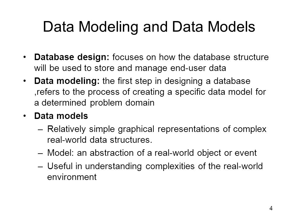 5 Data Modeling and Data Models Data modeling is iterative and progressive Final data model is a Blue Print  narrative & graphical.