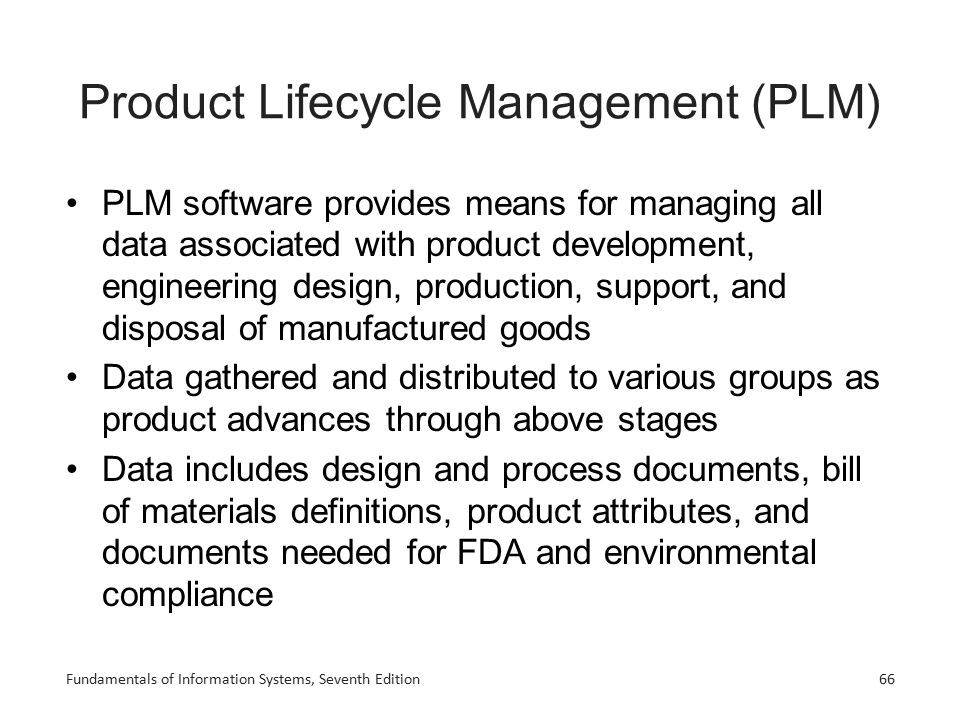 Product Lifecycle Management (PLM) PLM software provides means for managing all data associated with product development, engineering design, producti