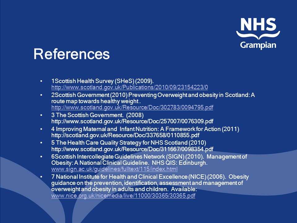 References 1Scottish Health Survey (SHeS) (2009).