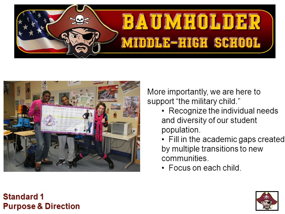 """More importantly, we are here to support """"the military child."""" Recognize the individual needs and diversity of our student population. Fill in the aca"""