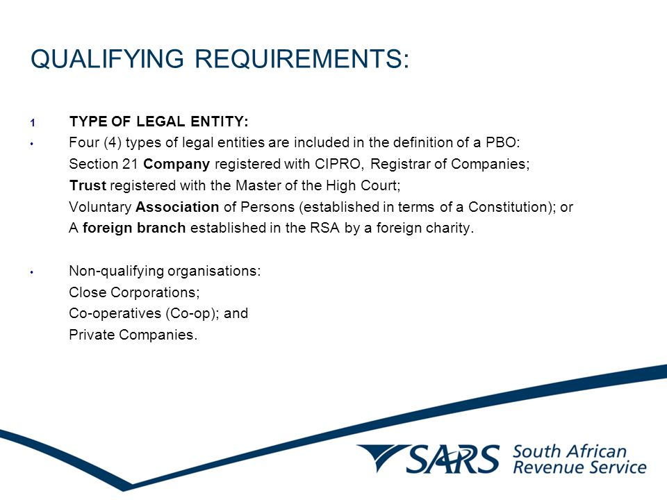 TOOLS AND SERVICES OFFERED TO STAKEHOLDERS: A webpage on the SARS website (www.sars.gov.za / Taxpayers / Exempt Organisations) which contains all relevant forms, publication, legislation etc;www.sars.gov.za A Tax Exemption Guide for PBOs in South Africa (as well as other guides relevant to other types of exemptions such as recreational clubs); An e-mail address, teu@sars.gov.za, is available to which enquiries relating to any tax exemption matters can be addressed;teu@sars.gov.za Easy and accessible list of organisations which are approved for section 18A purposes on the webpage (updated monthly); Educational campaigns in consultation with the Director: NPO.