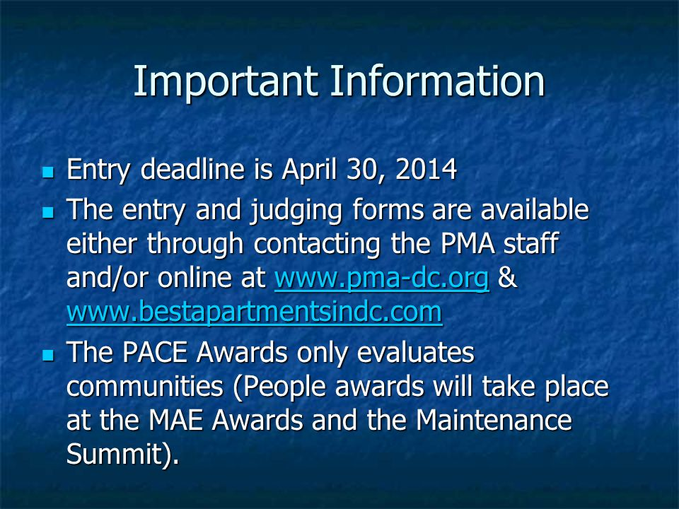 Important Information Entry deadline is April 30, 2014 Entry deadline is April 30, 2014 The entry and judging forms are available either through conta