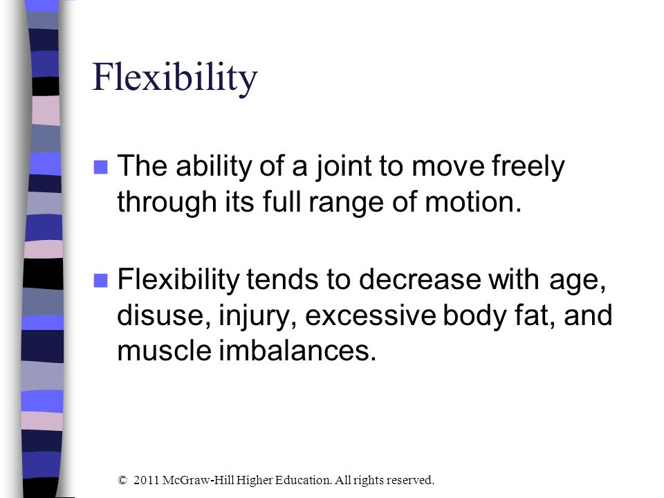 Study Question 6 What are the five principles of flexibility development.