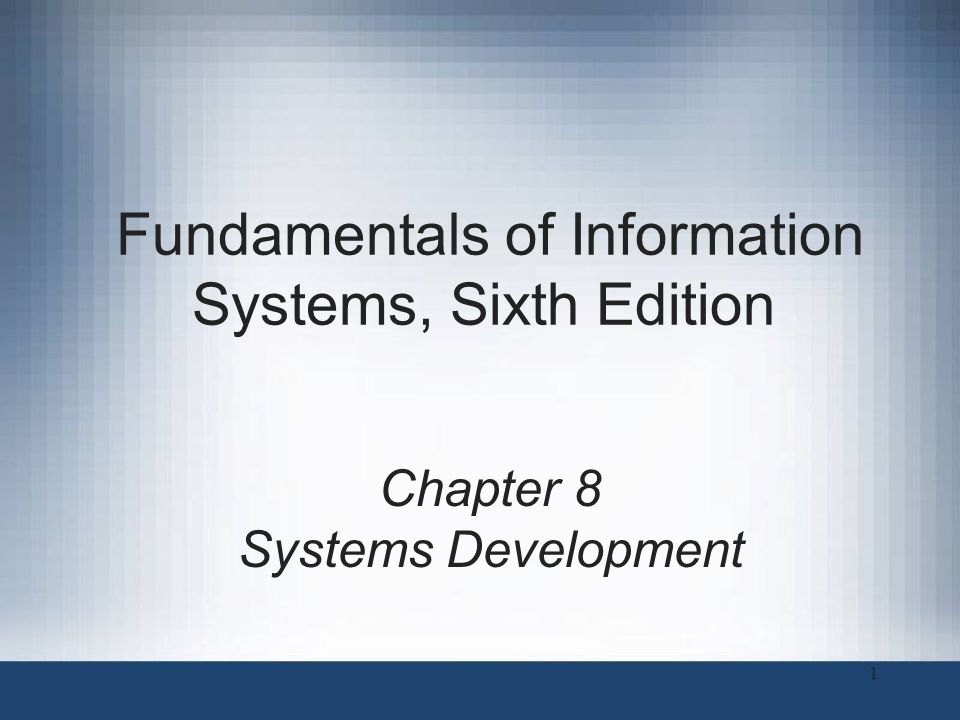 Principles and Learning Objectives Effective systems development requires a team effort of stakeholders, users, managers, systems development specialists, and various support personnel, and it starts with careful planning –Identify the key participants in the systems development process and discuss their roles –Define the term information systems planning and discuss the importance of planning a project Fundamentals of Information Systems, Sixth Edition2
