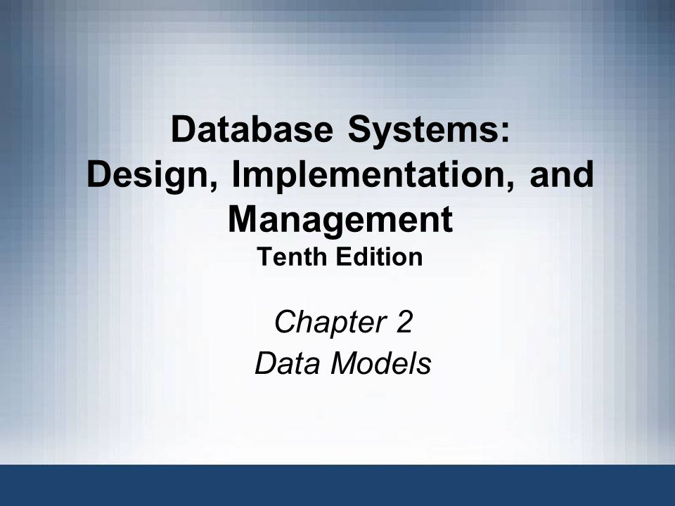 32 Data Models: A Summary Common characteristics: –Conceptual simplicity with semantic completeness –Represent the real world as closely as possible –Real-world transformations must comply with consistency and integrity characteristics Each new data model capitalized on the shortcomings of previous models Some models better suited for some tasks Database Systems, 10th Edition