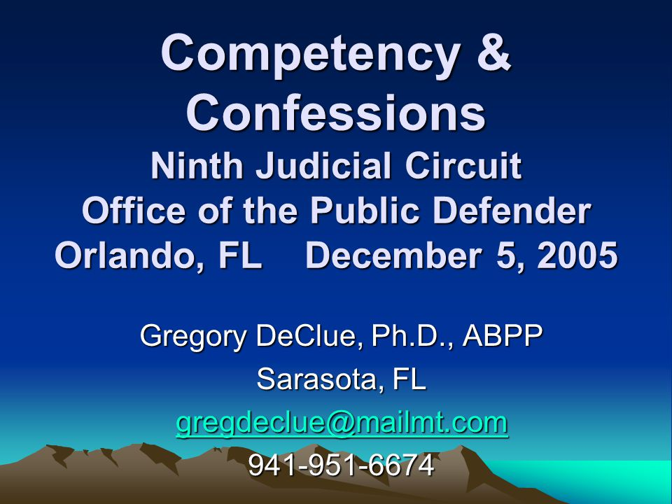Agenda 1:00-1:15 Introduction to Mentally Ill Defendants & Competency 1:15-1:30 Minimal Requirements – U.S.