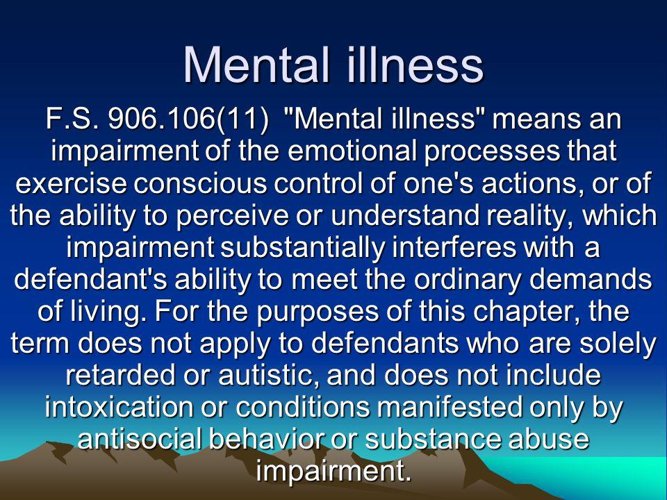 Mental illness F.S.