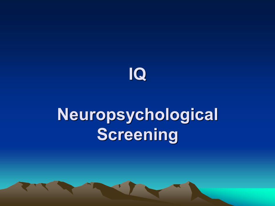 IQ Neuropsychological Screening
