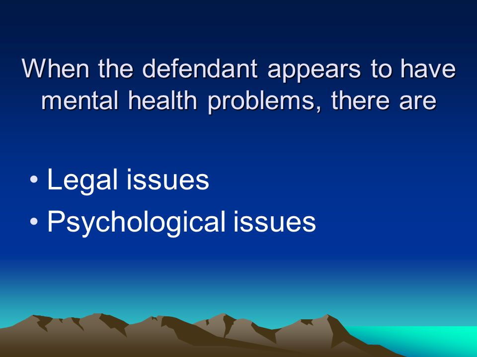 Legal Issues For Which Psychological Testimony Is Expected To Be Relevant