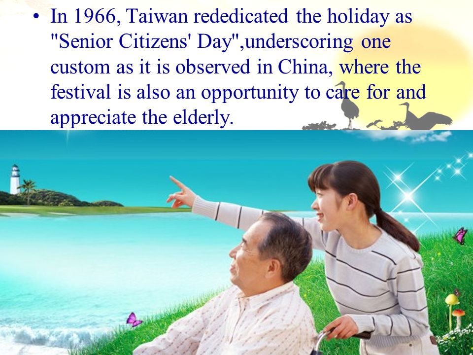 In 1966, Taiwan rededicated the holiday as