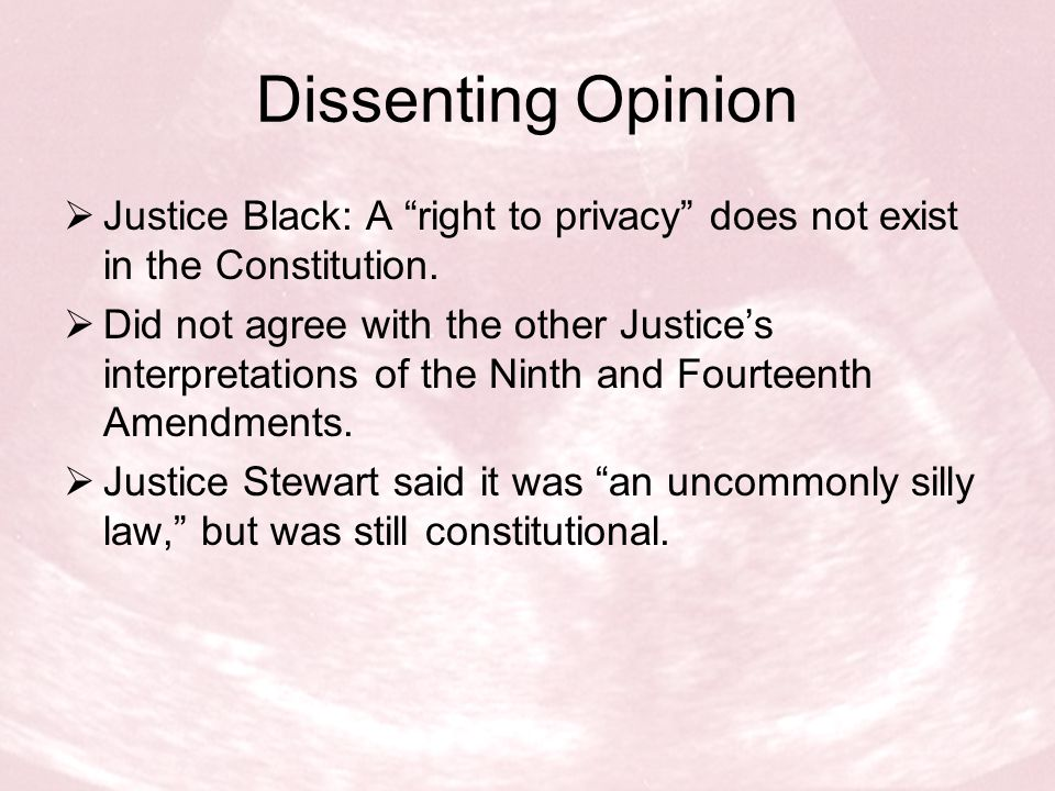  Stated that the Constitution included a right to privacy.  Set a precedent for other Supreme Court rulings about sexual privacy.