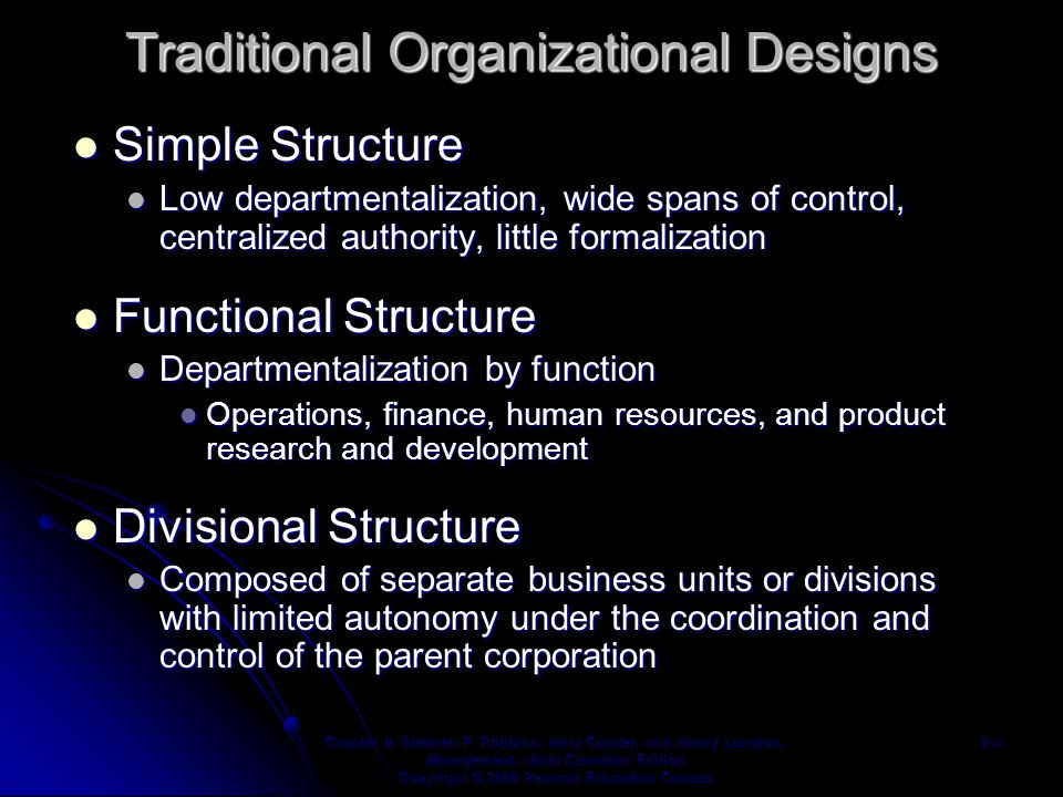 Strengths/Weaknesses of Common Traditional Organizational Designs Chapter 9, Stephen P.