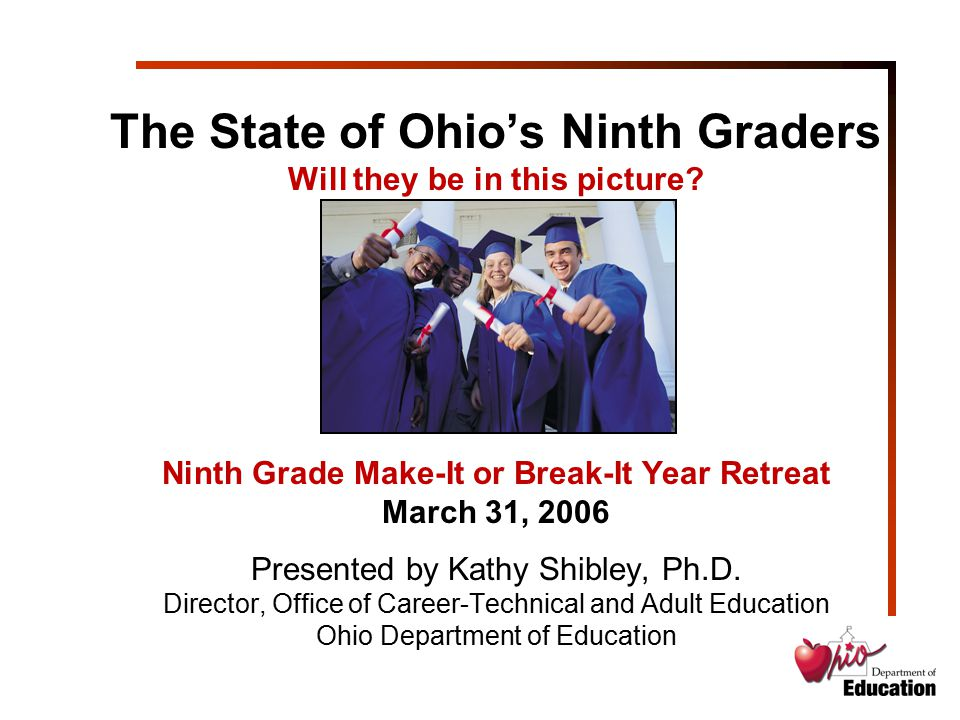 Charge: Help Ohio's education policy leaders rethink the rules, roles and relationships that define high school by focusing on: –Personalized education –Middle to high school transition –High School to college transition –Aligning Ohio's P-16 system