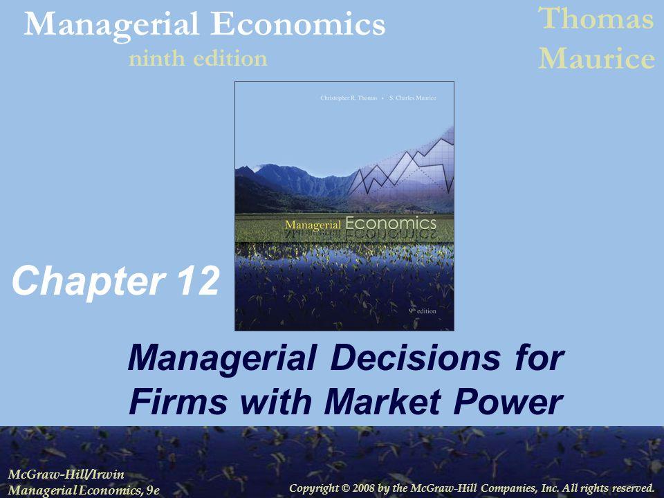 Managerial Economics 12-22 Monopoly Firm's Demand for Labor (Figure 12.6)